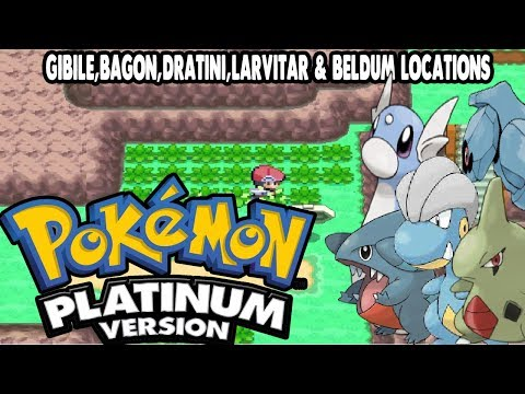 Pokemon Platinum - Gible,Bagon,Dratini,Larvitar & Beldum Locations (ALL PSEUDO-LEGENDARIES)