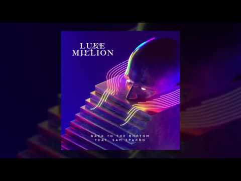 Luke Million - Back To The Rhythm feat. Sam Sparro
