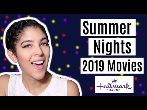 Repeat SUMMER NIGHTS 2019 MOVIE LINEUP - Hallmark Channel by