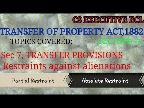 Transfer of Property Act,1882 for CS executive | Sec10 Restraint against alienations