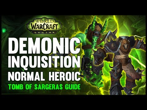 Demonic Inquisition Normal + Heroic Guide - FATBOSS