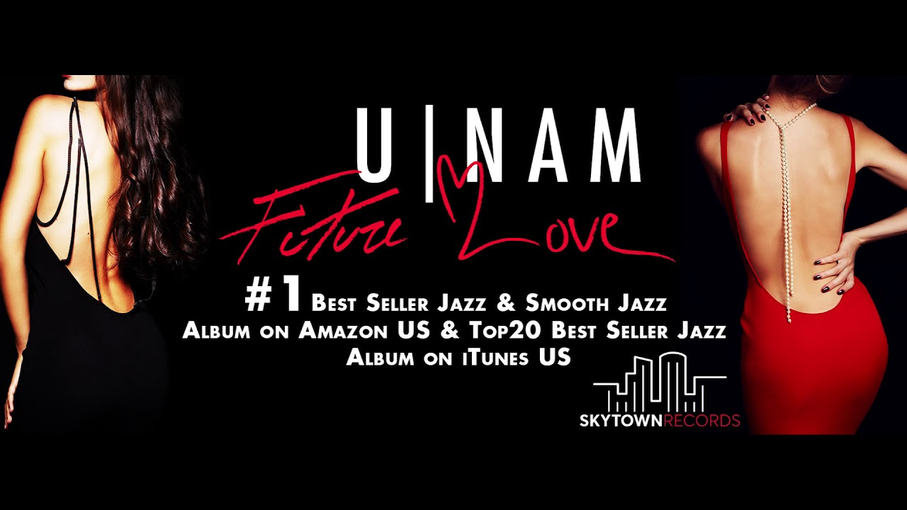 U-Nam - Future Love | New Album | New Single 2019