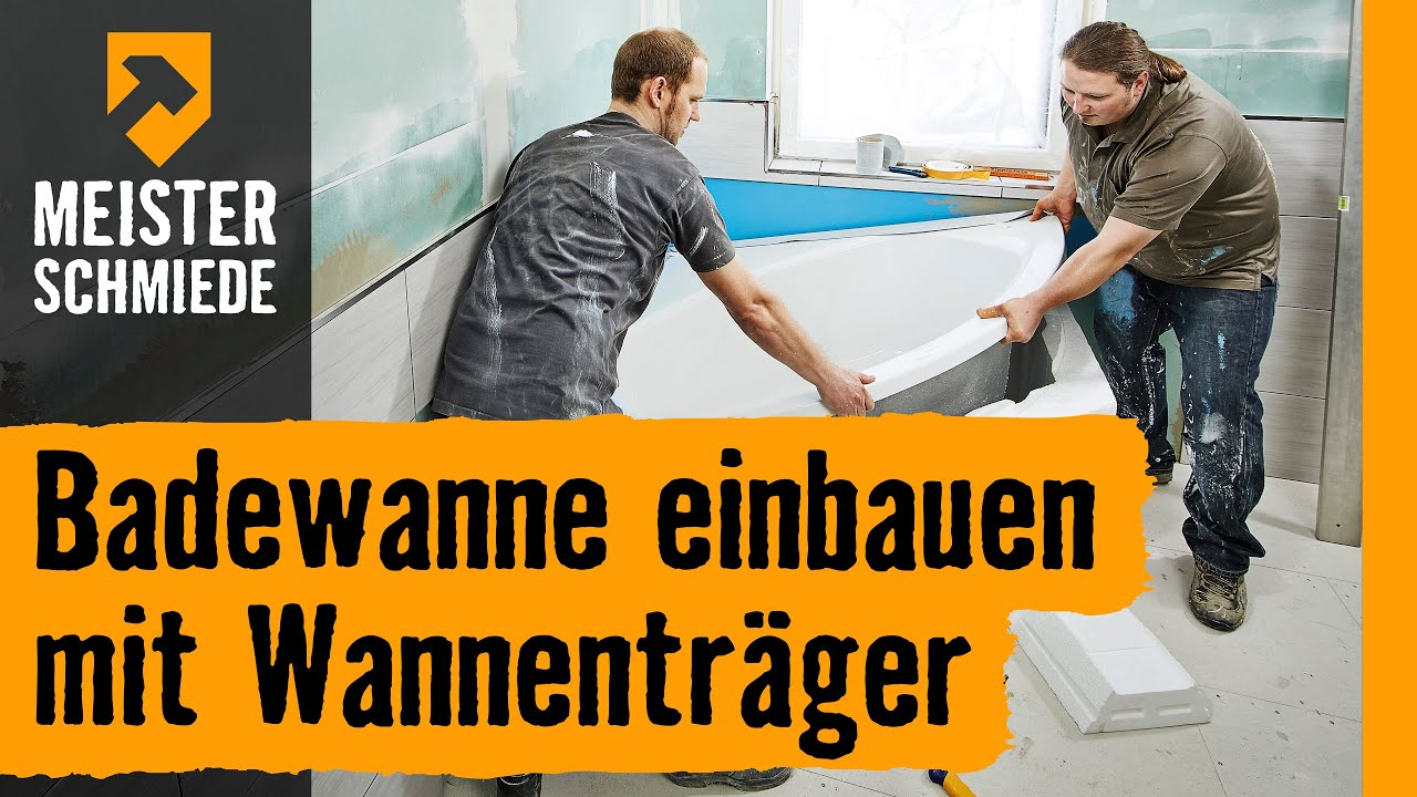 badewanne einbauen mit wannentr ger hornbach meisterschmiede youtube. Black Bedroom Furniture Sets. Home Design Ideas