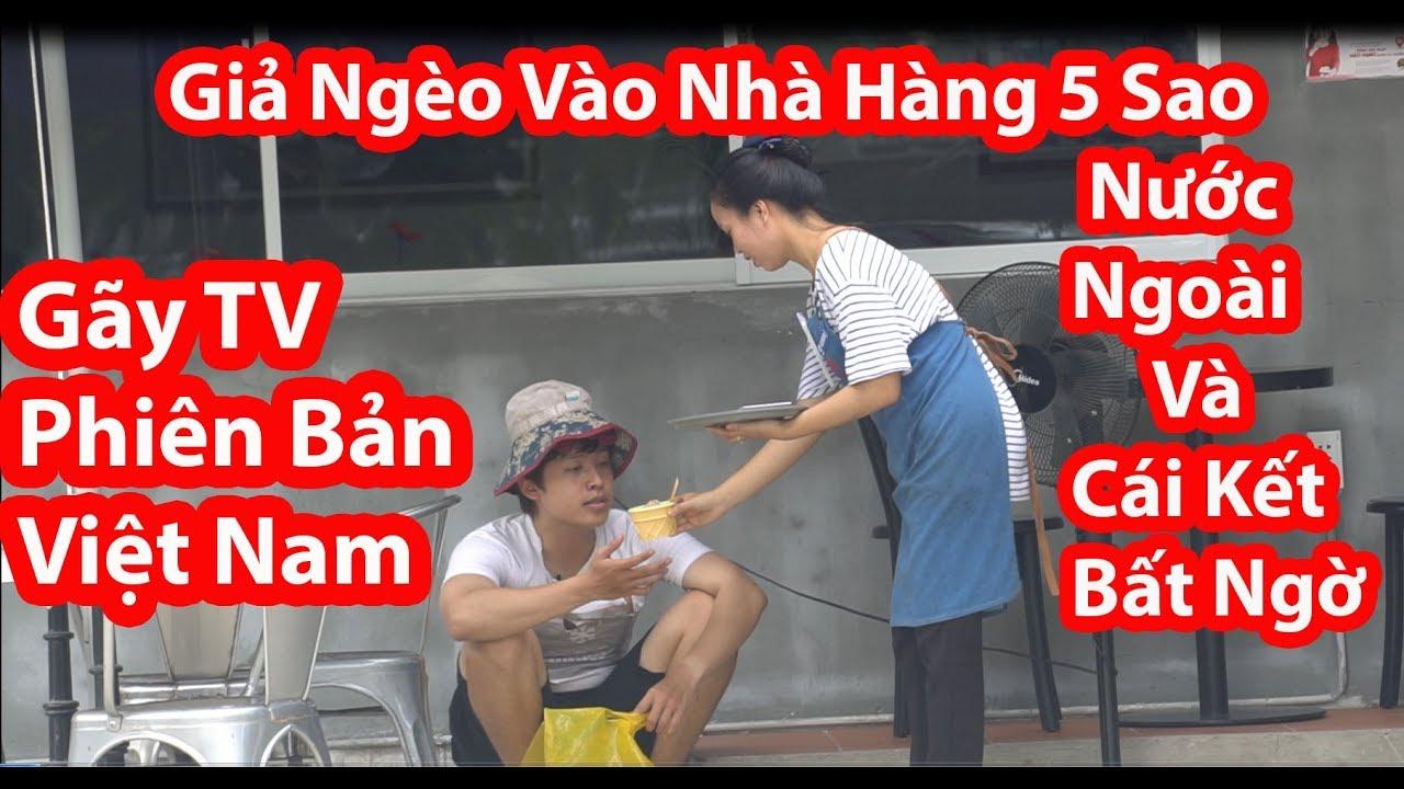 Giả Nghèo Vào Nhà Hàng 5 Sao Nước Ngoài Và Cái Kết – HuyLê (Gãy TV Phiên Bản Việt Nam)