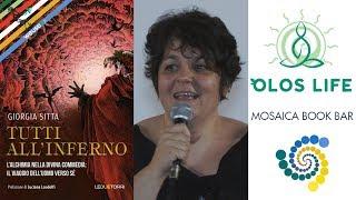 Alchimia nella Divina Commedia - Giorgia Sitta e Giampaolo Del Bianco @MosaicaFestival ft Olos Life