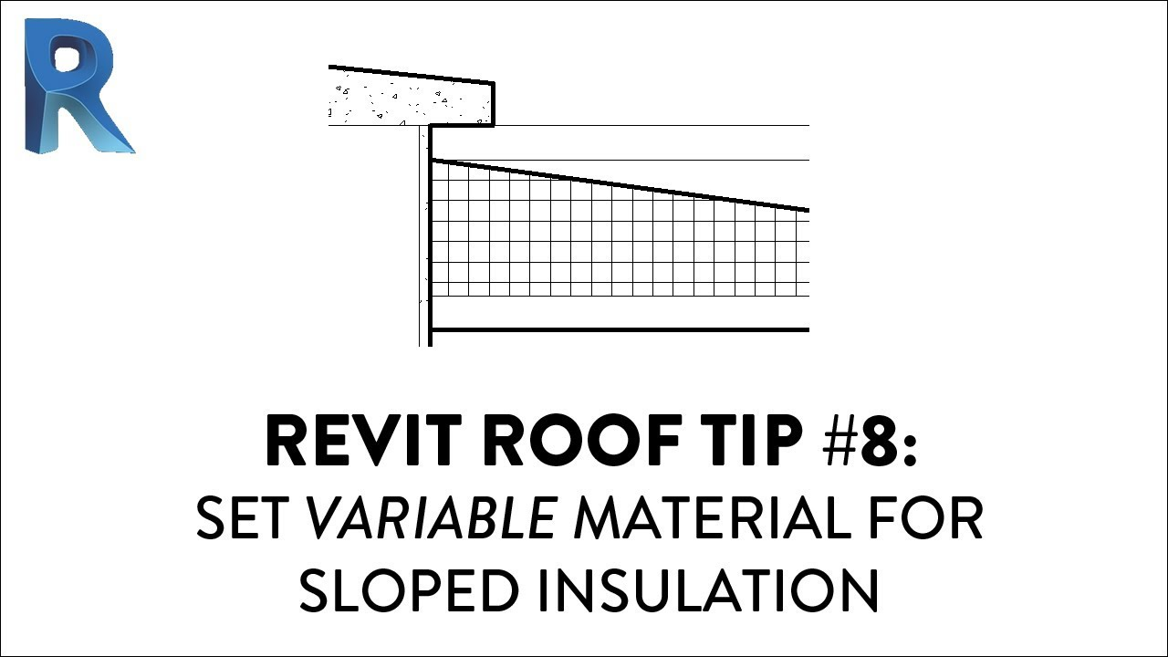 revit roof tip 8 set variable material for sloped insulation [ 1280 x 720 Pixel ]