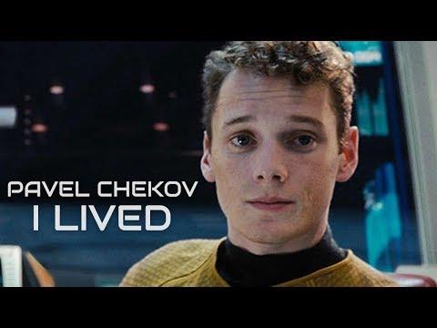 Pavel Chekov || I Lived (OneRepublic)