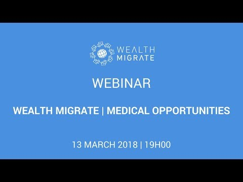Wealth Migrate | Medical Opportunities
