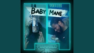 Play Baby Mane x Fumez The Engineer (Plugged In)