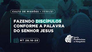 Culto de Missões - Ig. Presbiteriana de Mangabeira -17/01/2021