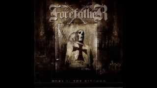 Forefather - Ours Is The Kingdom - Rebel of the Marshlands