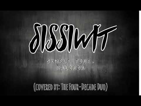 SISSIWIT - THE FOUR DECADE DUO