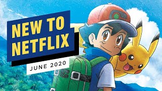 New to Netflix for June 2020