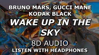 Gucci Mane, Bruno Mars, Kodak Black - Wake Up in The Sky | 8D …