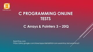 C Programming Arrays Pointers Online Test 3 with Interview FAQ Questions