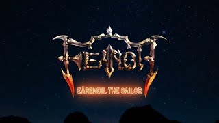 FEANOR - Eärendil The Sailor (Lyric Video)