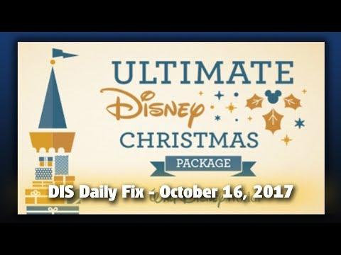 DIS Daily Fix | Your Disney News for 10/16/17
