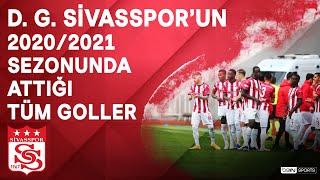 D. G. Sivasspor | 2020/21 Sezonu | Tüm Goller | #SüperLig