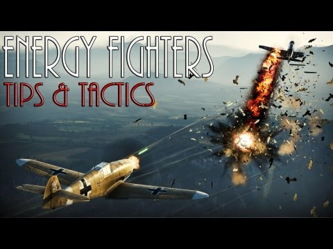 How To Boom & Zoom, Energy Fighters. Tips & Tactics -- WAR THUNDER -- (Free To Play)