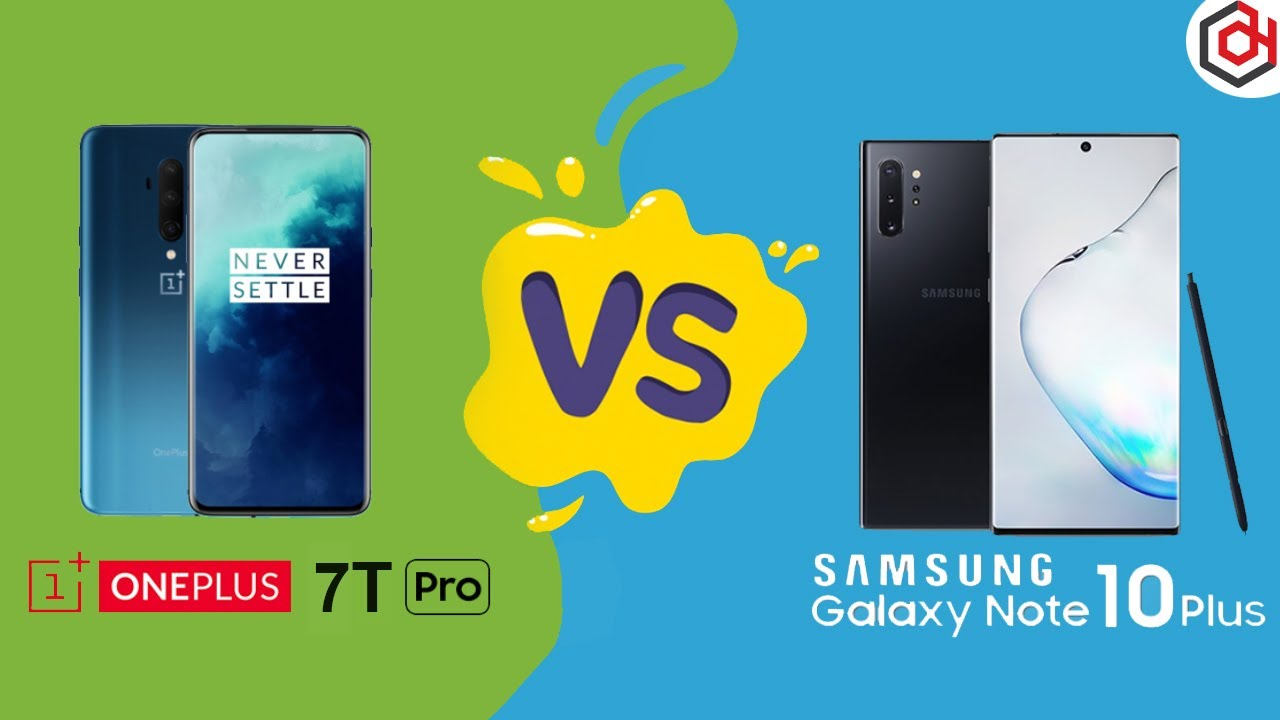 Chọn mua Galaxy Note 10 Plus Mỹ Cũ hay OnePlus 7T Pro?