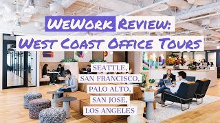 Wework review - worth the price? tours of seattle, san francisco, palo alto, jose, los angeles