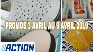 ARRIVAGE ACTION - PROMOS 3 AVRIL 2019