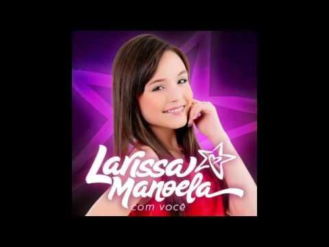 Cd Oficial - Larissa Manoela Com Você (Completo 2014) - YouTube 29f427ad84