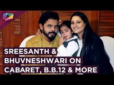 Sreesanth And Bhuvneshwari Talk About Cabaret, Bigg Boss 12, Khatron & More   Exclusive