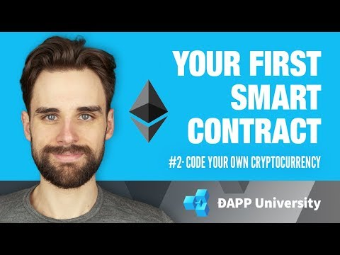 Writing Your First Smart Contract · #2 Code Your Own Cryptocurrency on Ethereum