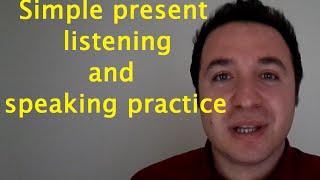 simple present listening