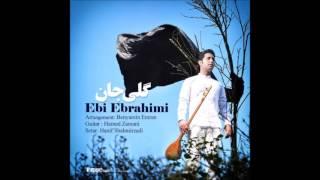 Ebi Ebrahimi - Goli Jan