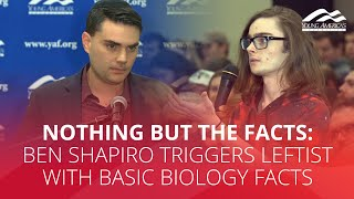 NOTHING BUT THE FACTS: Ben Shapiro triggers leftist with basic biology facts