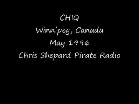 CHIQ Winnipeg May 1996 Chris Shephard Pirate Radio.wmv