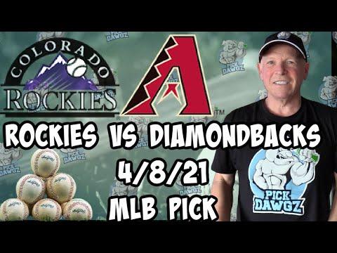 Arizona Diamondbacks vs Colorado Rockies 4/8/21 MLB Pick and Prediction MLB Tips Betting Pick