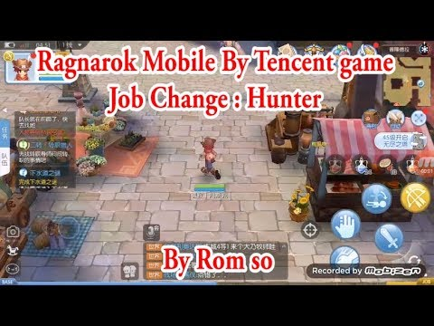 Ragnarok Mobile By Tencent - First Test [ Hunter ]