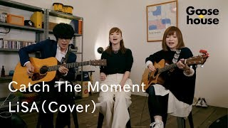 Cover images Catch The Moment /LiSA(Cover)