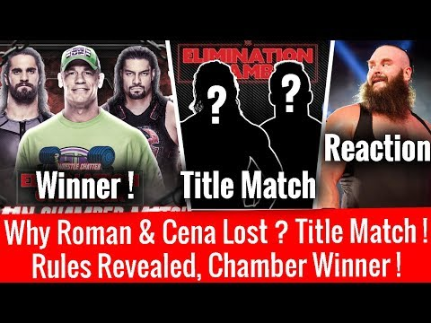Chamber Winner ! Rules Revealed ! New Title Match ! Why Roman & Cena Lost ? Braun Reaction Raw 2/19