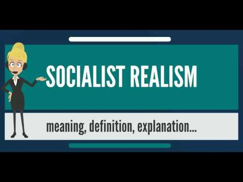 What is SOCIALIST REALISM? What does SOCIALIST REALISM mean? SOCIALIST REALISM meaning & explanation