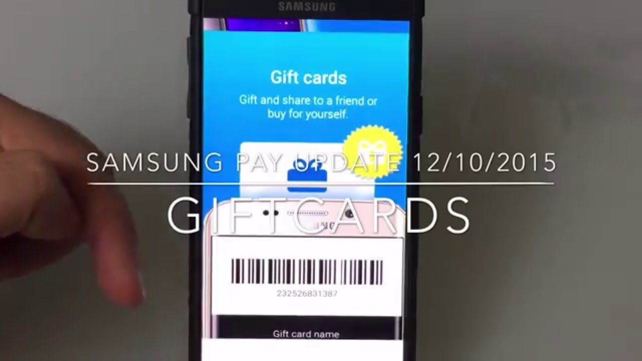 Samsung Pay Update 12/10/2015 Now Supports Giftcards - YouTube