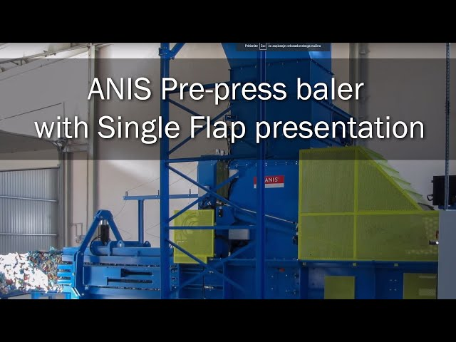 ANIS Pre-press baler with Single Flap presentation