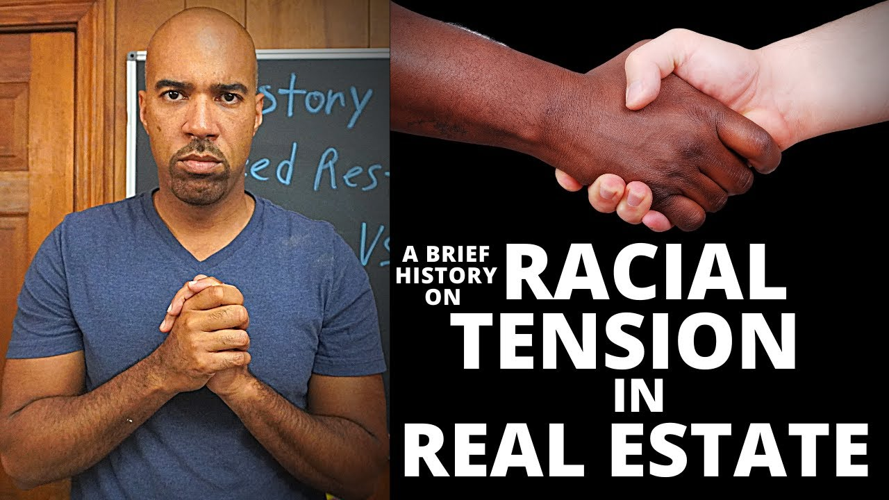 A brief history on Racial Tension in American Real Estate