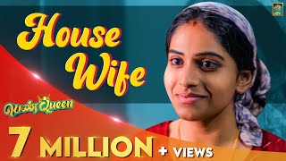House Wife | Penqueen #2 | Ft. Ival Nandhini | Blacksheep