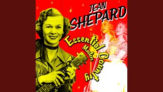 Watch Jean Shepard If You Havent You Cant Feel The Way I Do video