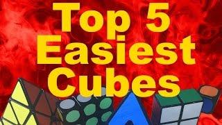 My Top 5 Easiest Rubik's Cubes!