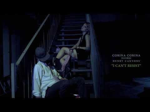Corina Corina Ft. Henry Canyons- I Can't Resist