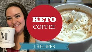 Ketogenic Coffee || Bulletproof Coffee || 3 Different Types