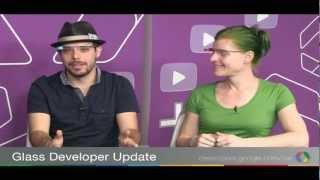 Glass Developer Update