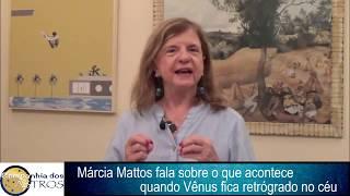 Márcia Mattos explica o que acontece quando Vênus fica retrógrado no céu
