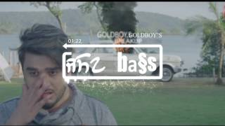 BREAKUP - GOLDBOY | Navi Kamboz[BASS BOOSTED]  | New Punjabi Video Song 2017-bass boosted