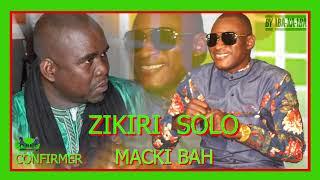 ZIKIRI SOLO CONFIRMER MACKI BAH FASSA SON OFFICIEL 2020